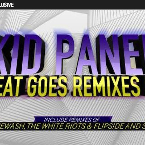 Kid Panel - The White Riots Remix. Out Now! 8/10 MIX MAG Review!