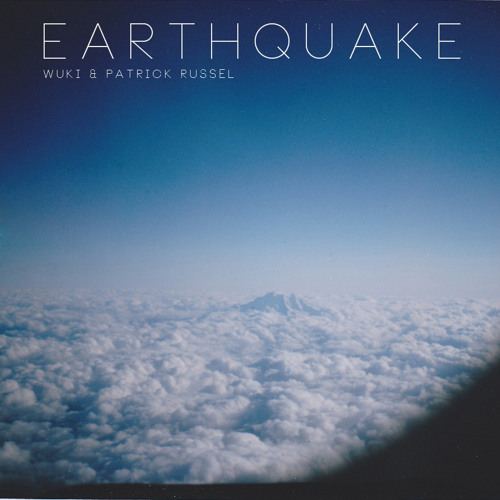 Wuki and Patrick Russel - Earthquake