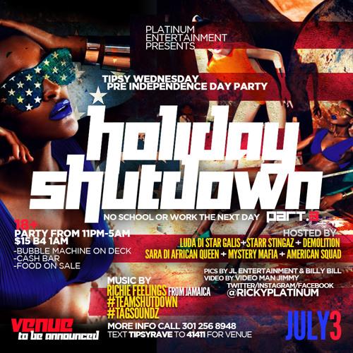 JULY 3 Tipsy Wednesday Holiday Shutdown