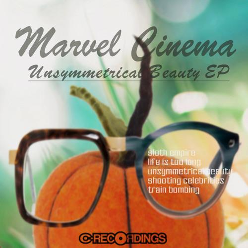 Marvel Cinema - Shooting Celebrities (Unsymmetrical Beauty EP)