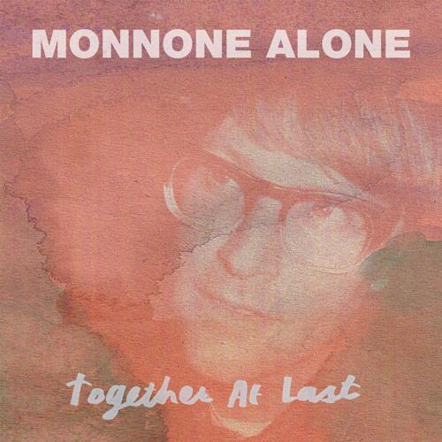 Monnone Alone - Tangerine & The Bear
