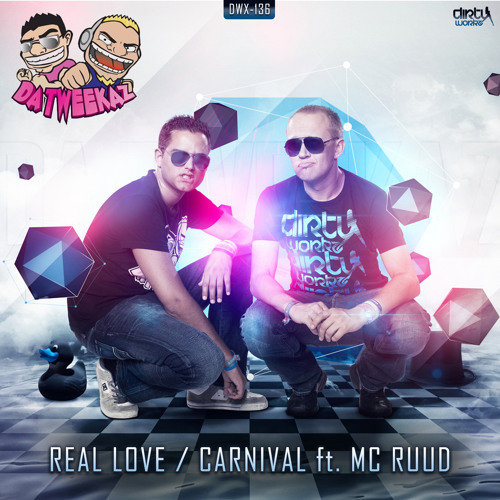 Da Tweekaz - Real Love