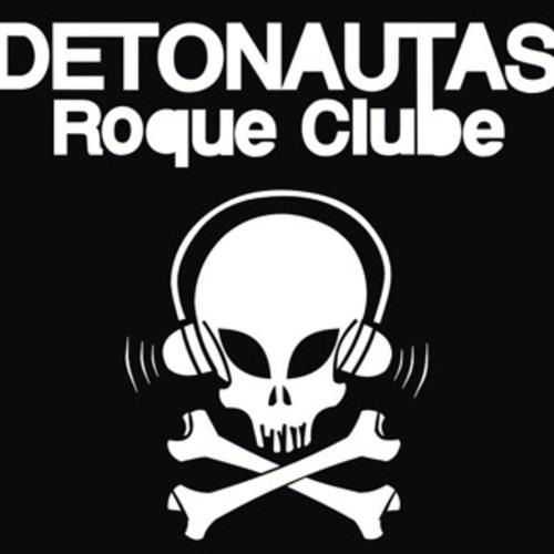 Detonautas Roque Clube - Quem é Você?
