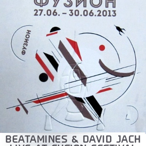 Beatamines & David Jach LIVE @ Fusion Festival 2013