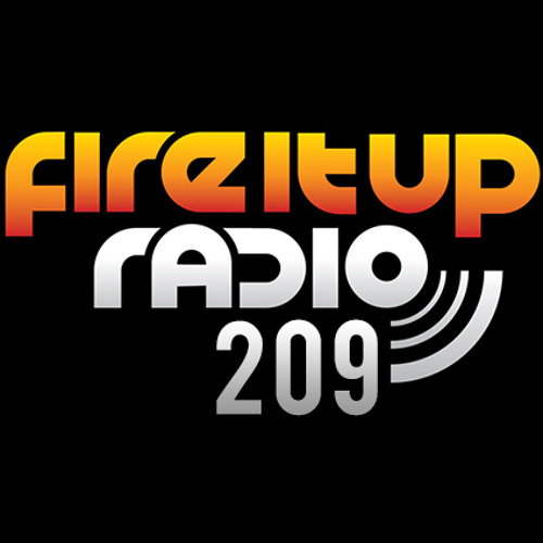 Fire It Up Radio 209