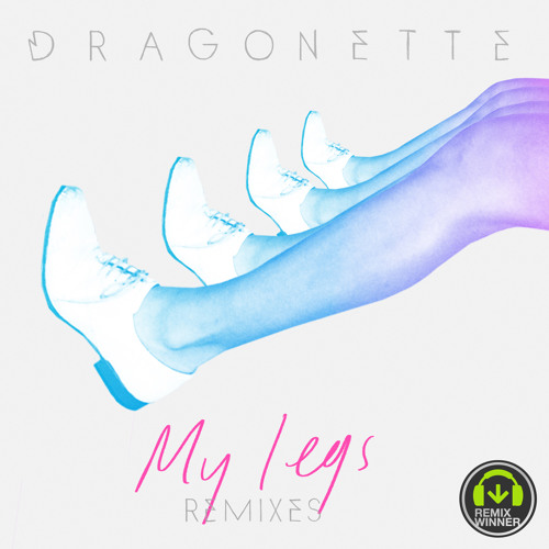 Dragonette - My Legs (Fed Conti Remix)