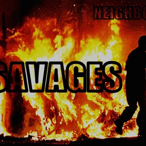 Neighbors-Savages