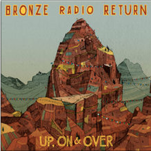 Bronze Radio Return - Melting in My Icebox