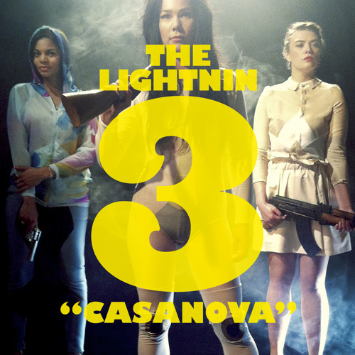 The Lightnin 3 - Casanova (Second Date Remix)