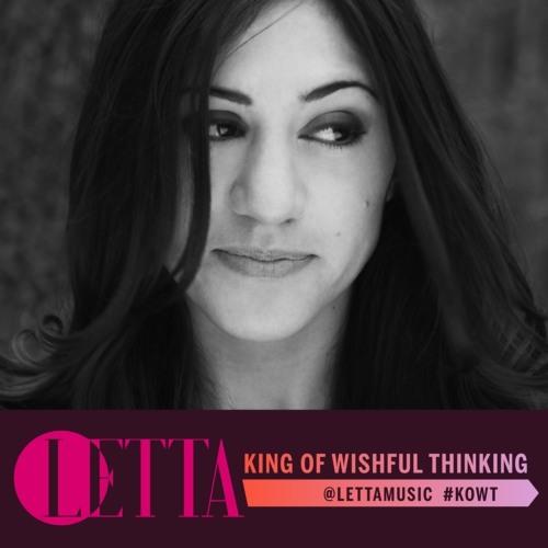 Letta - King Of Wishful Thinking (Original Mix)