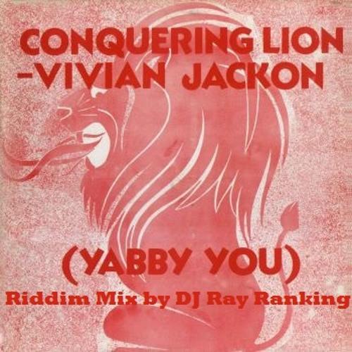 Yabby U's Conquering Lion Riddim Mix by DJ Ray Ranking