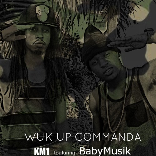 Wuk Up Commanda - GD2GO Krew ft. KM1 x Baby Musik (OFFICIAL SONG)