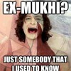 Download Some Mukhi That I Used To Know Mp3