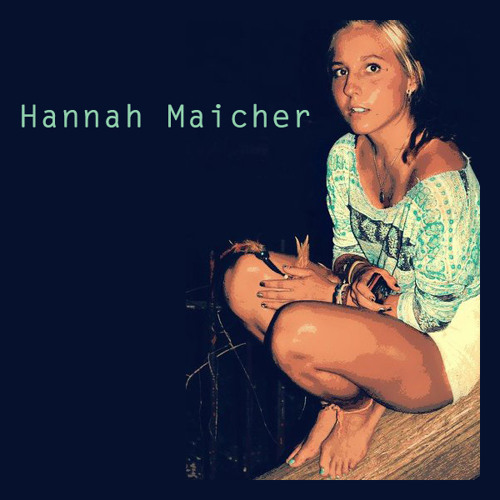 Hannah Maicher - Scary Place To Be