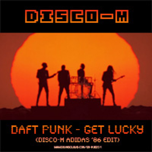 Daft Punk - Get Lucky (Disco M Adidas '86 Edit)