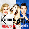 Here's To Acapella - Karmin/Avril Lavigne Mashup