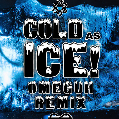 Foreigner - Cold As Ice X [Omeguh Remix]