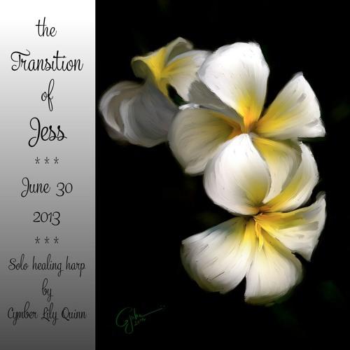 Transition of Jess | Solo Healing Harp