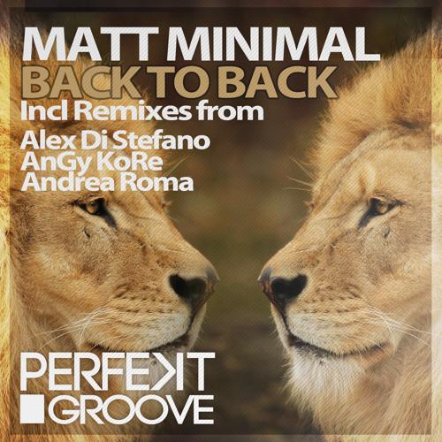 Matt Minimal - Back To Back ( Alex Di Stefano Remix ) *Preview