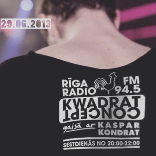 Kwadrat Concept @RigaRadio 2013.06.29