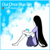 VerseQuence Ft. Gumi - Our Once Blue Sky