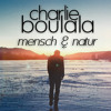 Charlie Boulala - Mensch & Natur