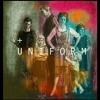 UNIFORM - Under The Stars (Live)