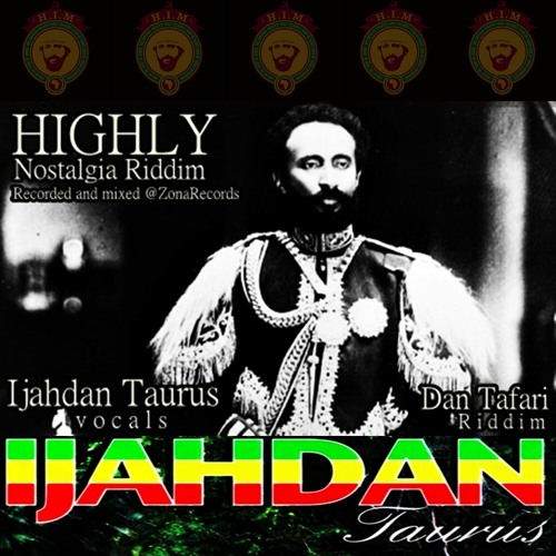 HIGHLY (Nostalgia Riddim)