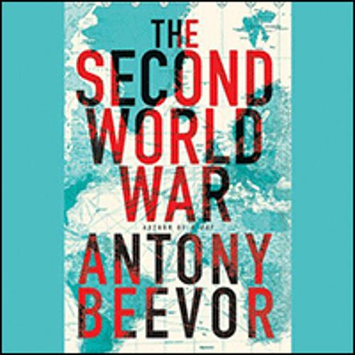 THE SECOND WORLD WAR by Antony Beevor, read by Sean Barrett