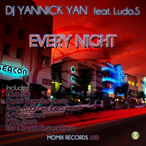 Dj Yannick Yan feat. Ludo.S - Every Night (Digital Paradise Remix)