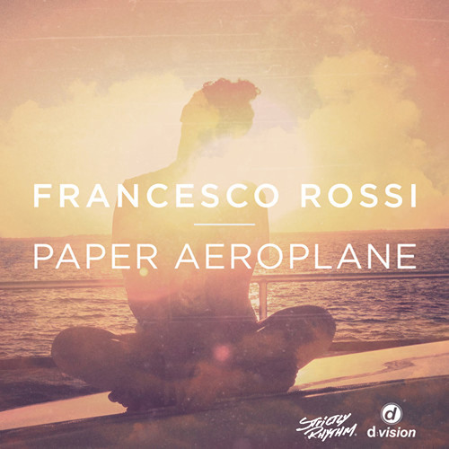 Francesco Rossi - Paper Aeroplane (Tom Staar Remix) PREVIEW