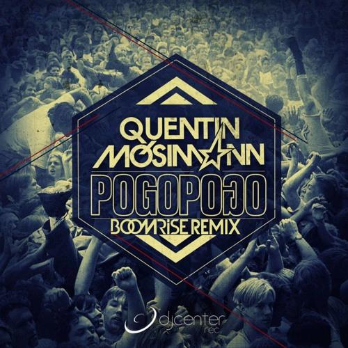 Quentin Mosimann - Pogo Pogo (BoomriSe Remix) [FREE DOWNLOAD]
