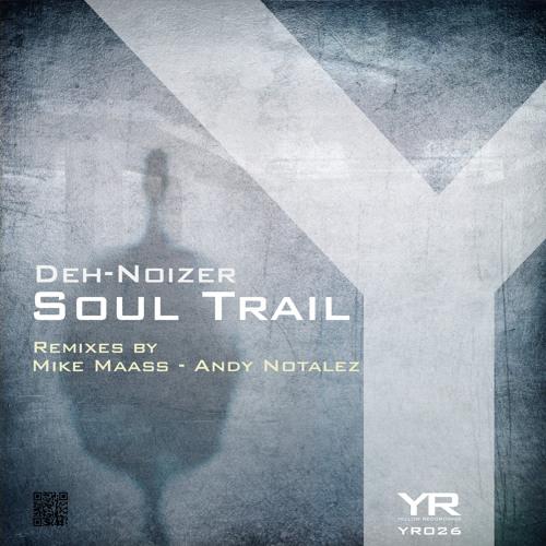 Deh-Noizer - Soul Trail