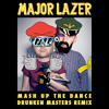 Mashup The Dance - Major Lazer & The Partysquad (Drunken Masters Remix)