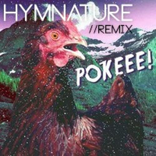 Digi G'Alessio - Pokeee! (Hymnature's Garage Reemix)