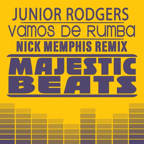 Junior Rodgers - Vamos De Rumba (Nick Memphis Remix)