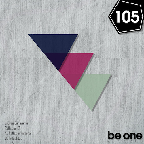 Lauren Benavente - Tribialidad (Original Mix) PROMO 105