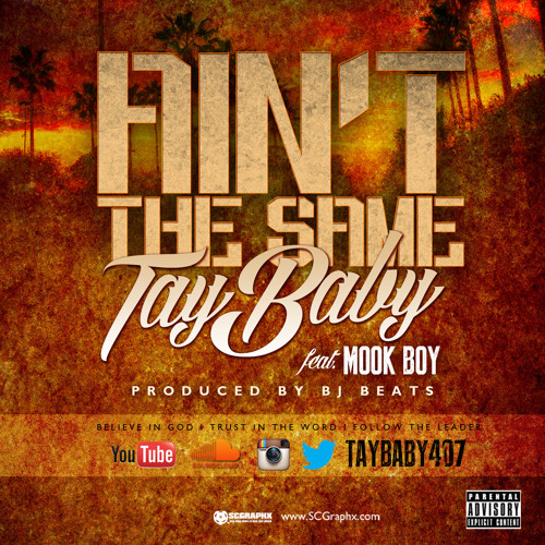 Tay Baby - Ain't The Same Feat. Mook Boy [Prod. By BJ Beats]