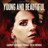 Young and Beautiful (Gardy Girault Rara Tech Remix)