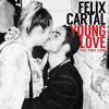 Felix Cartal - Young Love (feat. Koko LaRoo)