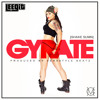 Gyrate (Produced by Ver$atyle Beatz)