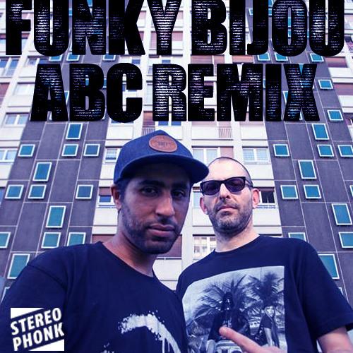 ABC - Funky Bijou Remix - Free Download