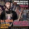 7/8/13: DJ SLIINK presents CARTEL MUSIC @ Mad Decent Mondays