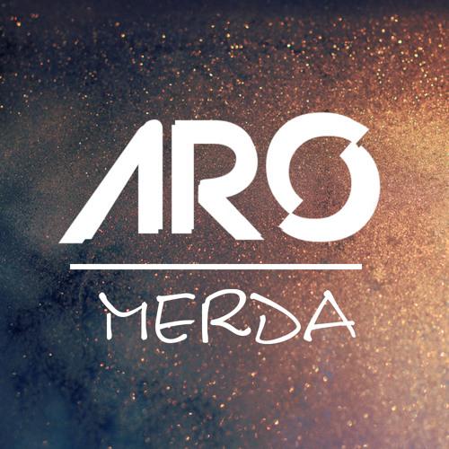 Aro - Merda