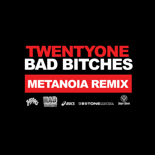 Yellow Claw - 21 Bad Bitches (Metanoia Remix)