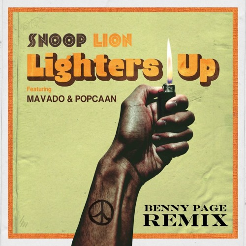 LIGHTERS UP - SNOOP LION FT MAVADO (BENNY PAGE OFFICIAL RMX) FREE DOWNLOAD
