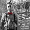 Jeff Bernat - Call You Mine (The Gentleman Approach)