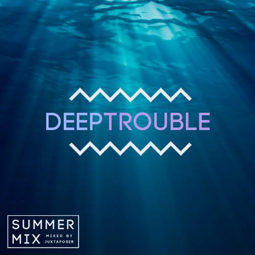 DEEP TROUBLE Summer Mix 2013