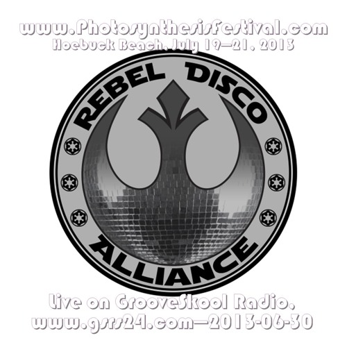 Rebel Disco Alliance - Live - GrooveSkool Radio - 2013-06-30