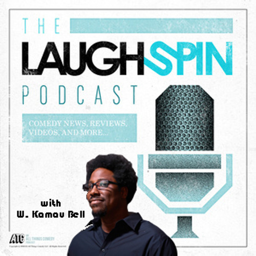 Ep. 62 -- Interview with W. Kamau Bell of Totally Biased